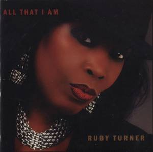 Cover - Ruby Turner: All That I Am