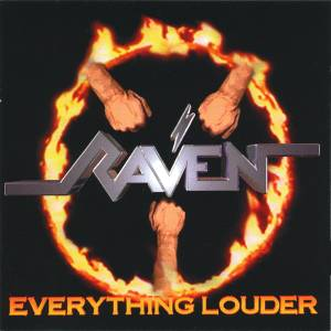Raven: Everything Louder - Cover