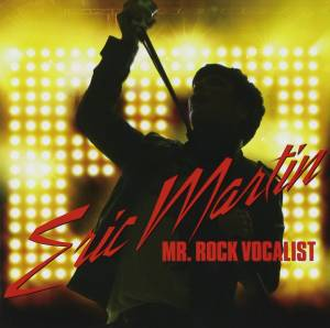 Cover - Eric Martin: Mr. Rock Vocalist