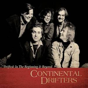 Cover - Continental Drifters: Drifted: In The Beginning & Beyond
