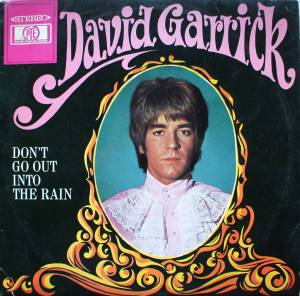 Cover - David Garrick: Don't Go Out Into The Rain