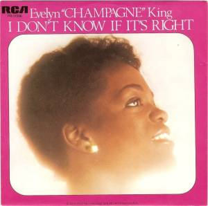 "Cover - Evelyn ""Champagne"" King: I Don't Know If It's Right"