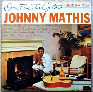 Cover - Johnny Mathis: Open Fire, Two Guitars