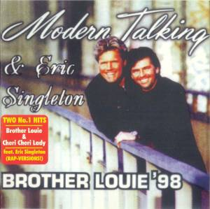 Cover - Modern Talking Feat. Eric Singleton: Brother Louie '98