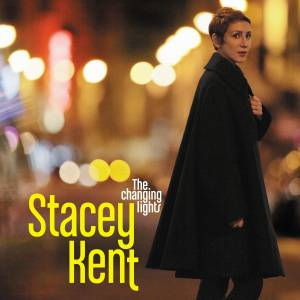 Cover - Stacey Kent: Changing Lights, The