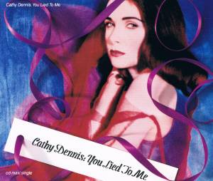 Cover - Cathy Dennis: You Lied To Me