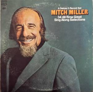 Cover - Mitch Miller: 34 All-Time Great Sing Along Selections