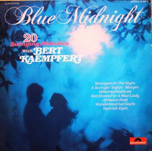 Cover - Bert Kaempfert: Blue Midnight - 20 Swinging Melodies With Bert Kaempfert