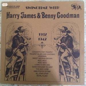 Cover - Harry James: Swingtime With Harry James & Benny Goodman