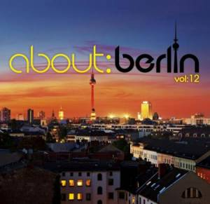Cover - Andreas Bourani: About:Berlin Vol: 12