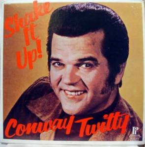 Cover - Conway Twitty: Shake It Up!