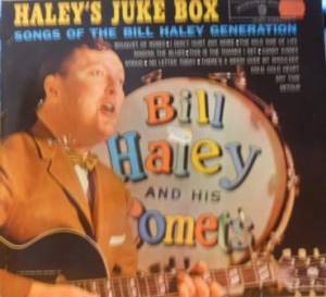 Cover - Bill Haley And His Comets: Haley's Juke Box