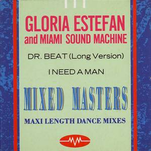 Cover - Gloria Estefan & Miami Sound Machine: Dr. Beat / I Need A Man