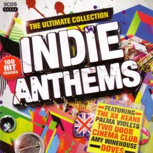 Ultimate Collection - Indie Anthems, The - Cover