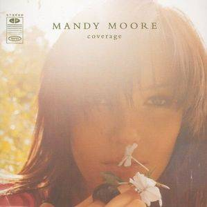 Cover - Mandy Moore: Coverage
