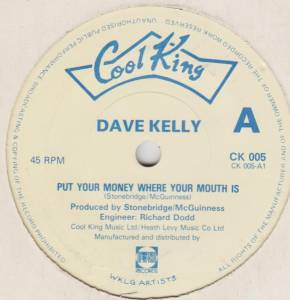 Cover - Dave Kelly: Put Your Money Where Your Mouth Is