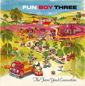 Cover - Fun Boy Three: Farm Yard Connection, The