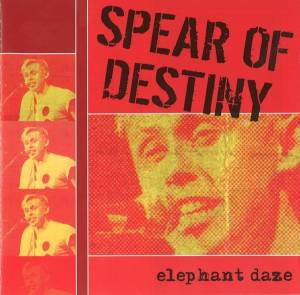 Cover - Spear Of Destiny: Elephant Daze