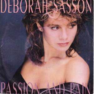 "Deborah Sasson: Passion And Pain (7"") - Bild 1"