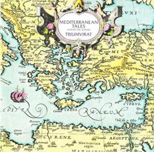 Triumvirat: Mediterranean Tales: Across The Waters - Cover