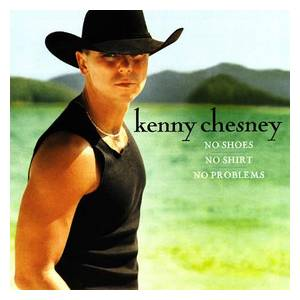 Cover - Kenny Chesney: No Shoes, No Shirt, No Problems