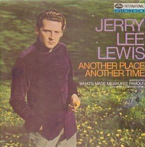 Cover - Jerry Lee Lewis: Another Place Another Time