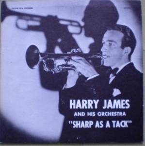 Cover - Harry James: Sharp As A Tack