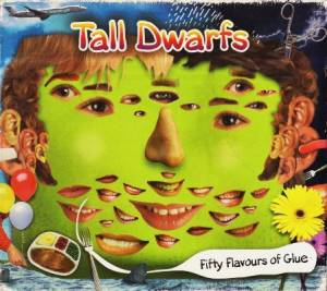 Cover - Tall Dwarfs: Fifty Flavours Of Glue
