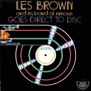 Cover - Les Brown & His Band Of Renown: Goes Direct To Disc