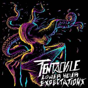 Tentackle: Lower Your Expectations - Cover