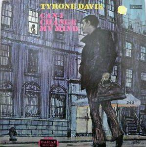 Cover - Tyrone Davis: Can I Change My Mind