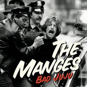 The Manges: Bad Juju - Cover