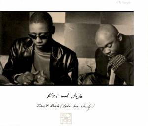 Cover - K-Ci & JoJo: Don't Rush (Take Love Slowly)