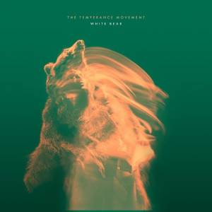 Cover - Temperance Movement, The: White Bear