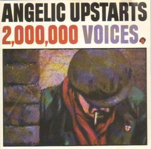 Angelic Upstarts: 2,000,000 Voices - Cover