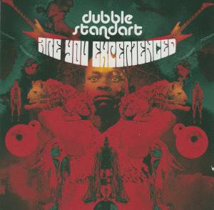 Cover - Dubblestandart: Are You Experienced