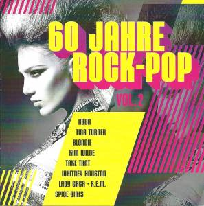 Cover - Ich + Ich: 60 Jahre Rock & Pop - Volume 2