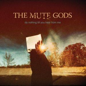 The Mute Gods: Do Nothing Till You Hear From Me - Cover