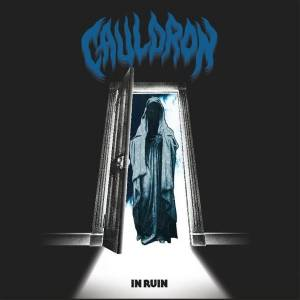 Cauldron: In Ruin - Cover