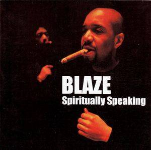 Cover - Blaze: Spiritually Speaking