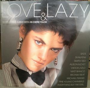 Love & Lazy (28 Great Love Songs With An Exotic Touch) - Cover