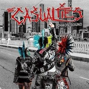 Cover - Casualties, The: Chaos Sound