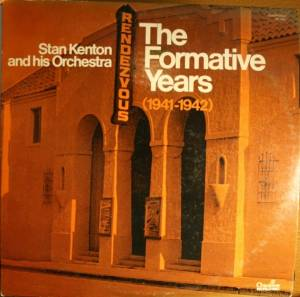 Cover - Stan Kenton & His Orchestra: Formative Years (1941-1942), The