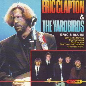 Cover - Eric Clapton & The Yardbirds: Eric's Blues