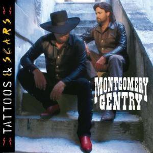 Cover - Montgomery Gentry: Tattoos & Scars