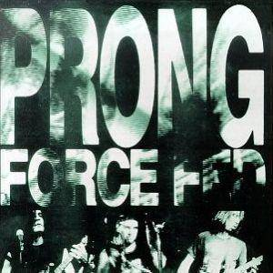 Cover - Prong: Force Fed