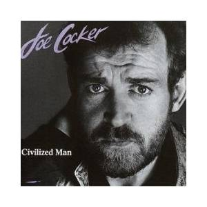 Joe Cocker: Civilized Man - Cover
