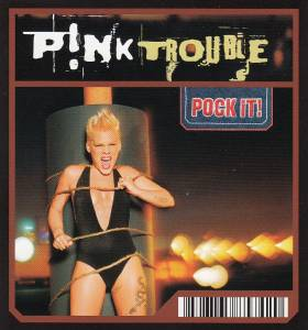 P!nk: Trouble - Cover