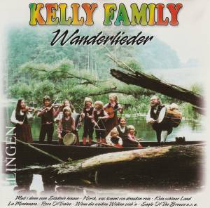 Cover - Kelly Family, The: Wanderlieder