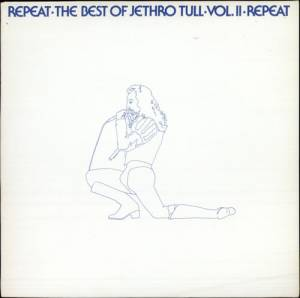 Jethro Tull: Repeat - The Best Of Jethro Tull - Vol. II - Cover